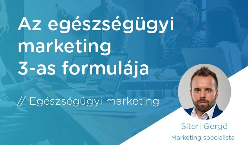az egészségügyi marketing 3-as formulája